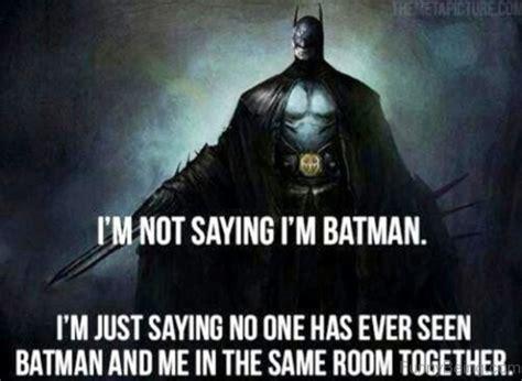 Im Batman Meme - 33 hilarious batman meme pictures graphics photos picsmine