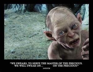 My Precious Gollum Quotes. QuotesGram