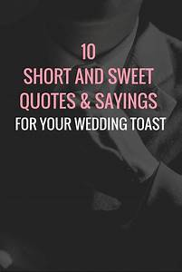 25+ best Weddin... Memorable Toast Quotes