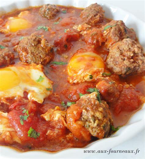 comment cuisiner les tomates kefta boulettes en sauce marocaine aux fourneaux