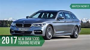 Bmw 530d Touring : watch now new bmw 530d touring 2017 review youtube ~ Gottalentnigeria.com Avis de Voitures