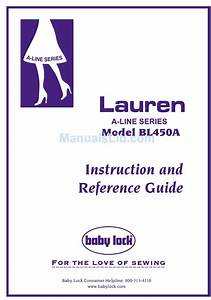 Baby Lock A Line Lauren Bl450a Instruction And Reference