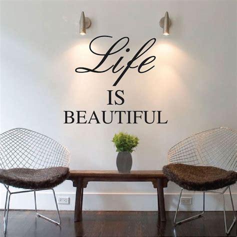 life  beautiful wall quote trendywalldesignscom