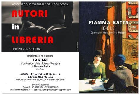 Libreria Catena Colleferro by Colleferro Sabato 11 Novembre 2017 Verr 224 Presentato Il
