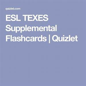 Esl Texes Supplemental Flashcards