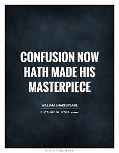 Confusion now hath made his masterpiece | Picture Quotes