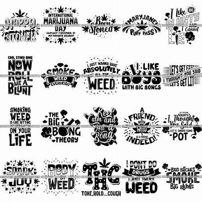 Svg Weed Bundle Marijuana Cut Quotes Cannabis