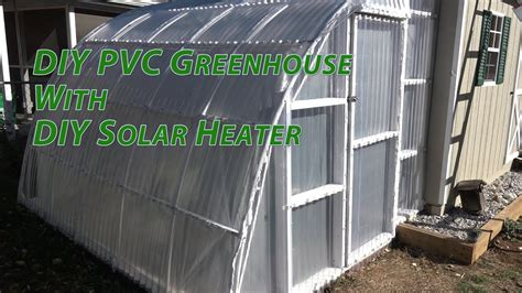 To build a pvc greenhouse, you'll need: DIY PVC TUFTEX Polycarb Greenhouse Heated with DIY Solar ...