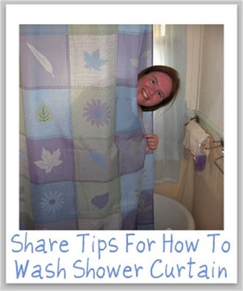 how to wash shower curtain tips and hints