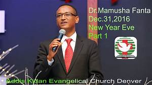 Dr.Mamusha Fanta _ New Year Eve #1 Dec.31,2016 - YouTube