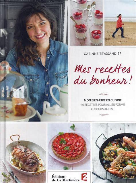 telematin recettes cuisine carinne teyssandier mes recettes du bonheur