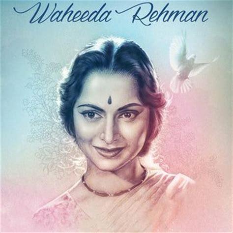 happy birthday waheeda rehman  listen  happy