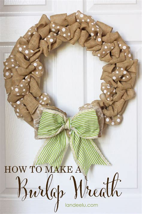 how to make a wreath how to make a burlap wreath landeelu com