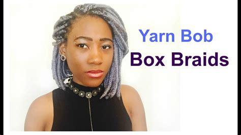 yarn bob box braids youtube