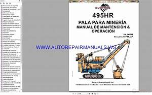 Bucyrus 495hr Mining Shovel Maintenance Operator U0026 39 S Manual