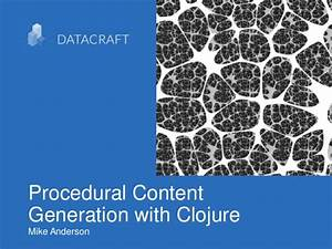 Procedural Content Generation with Clojure