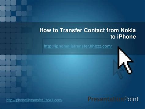 how to import contacts from to iphone how to transfer contact from nokia to iphone