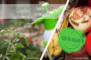 Dünger Selber Machen : veganen d nger selber machen anleitung was steckt drin ~ Watch28wear.com Haus und Dekorationen