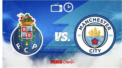 Partidos de hoy: Porto vs Manchester City: Horario y dónde ...