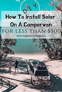 Solar Van Conversion  Under  500   For Dummies