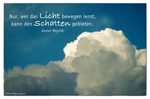 sprüche licht nur wer das licht bewegen lernt kann den schatten gebieten