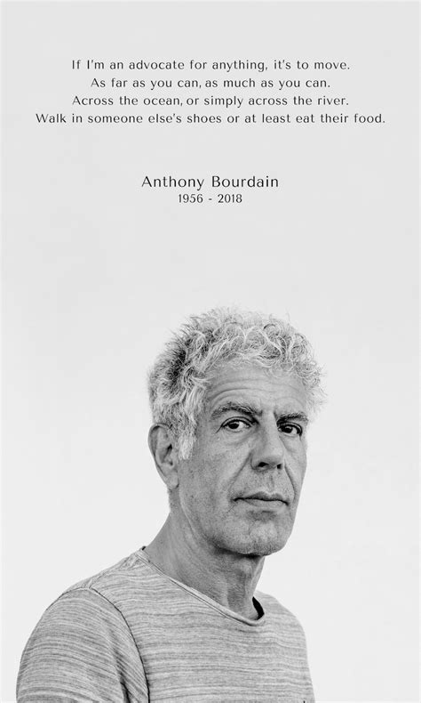 Top 100 anthony bourdain quotes. Anthony Bourdain Moves On to the Parts Unknown   Joe's Daily