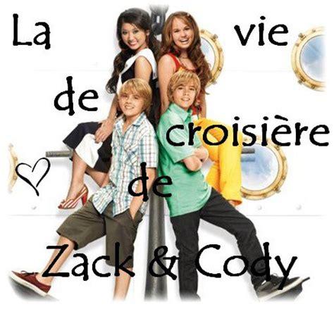 La Vie De Croisiã Re De Zack Et by Articles De Lovedisneychannel Tagg 233 S Quot La Vie De Croisi 232 Re