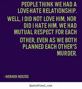 FUNNY QUOTES ABOUT LOVE HATE RELATIONSHIPS image quotes at ...