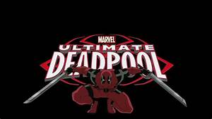 Ultimate Deadpool - Ultimate Spider-Man Animated Series Wiki