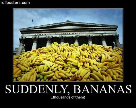 Banana Memes - suddenly bananas thousands of them know your meme