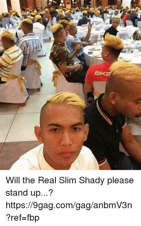 Real Slim Shady Please Stand Up by 25 Best Memes About Will The Real Slim Shady Will The