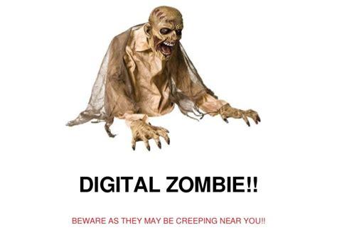 digital zombies