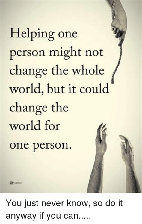 helping  person   change   world