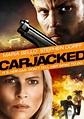 Carjacked DVD Release Date November 22, 2011
