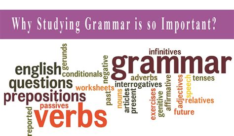Is Grammar Important is learning grammar important reasons why studying