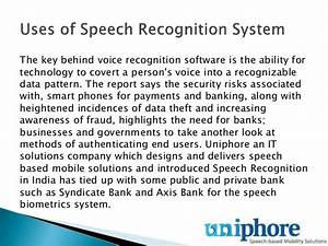 Uses Of Speech Recognition System