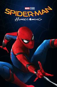 Spider-Man Homecoming - Mock Movie Poster by ...