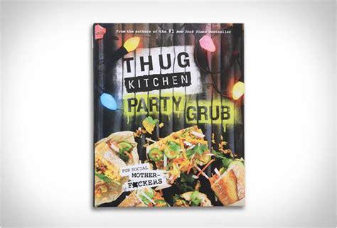 thug kitchen author thug kitchen grub