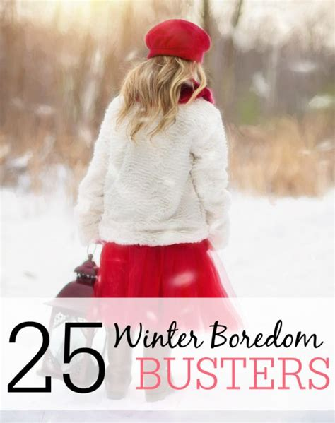 25 Winter Boredom Busters  Money Saving Mom®