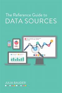 A Guide To Data Sources For Reference