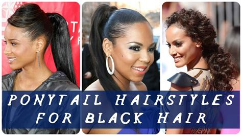 Hairstyles For Black Hair by 30 Best Ponytail Hairstyles For Black Hair