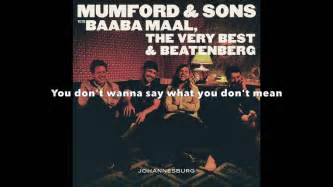mumford and sons johannesburg lyrics mumford sons wona lyrics youtube
