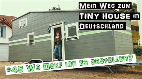 tiny house stellplatz was wissen muss baurecht mein weg zum tiny house in deutschland