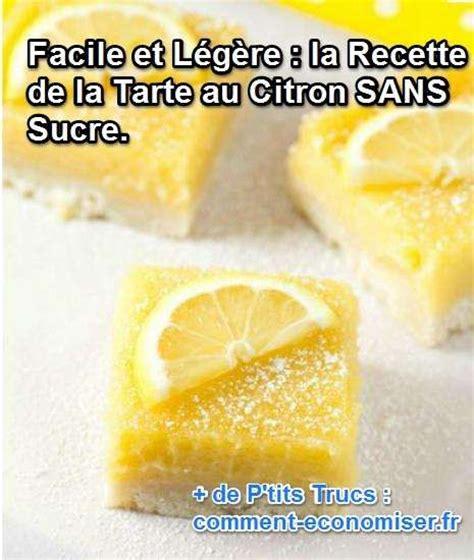 facile et sans sucre la d 233 licieuse recette de la tarte au citron