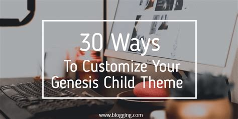 Genesis Child Themes Definitive Guide To Genesis Child Themes Plugins Tips