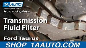 How To Service Transmission Fluid Filter Ford Taurus V6 00
