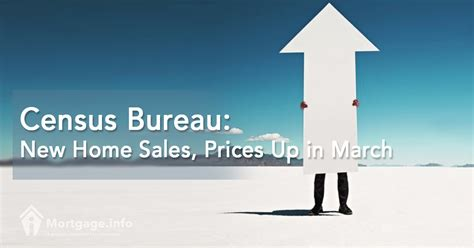 bureau price 2017 census bureau home sales prices up in march