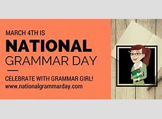 National Grammar Day Quick and Dirty Tips