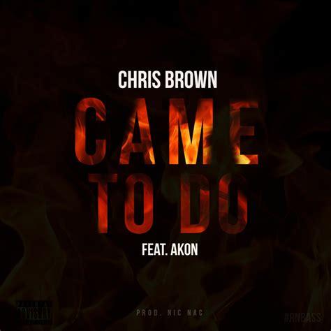 Chris Brown  Came To Do Lyrics  Genius Lyrics