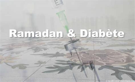 cuisine pour diabetique ramadan et diabète jeûne ou non